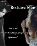 Reckless Mind - Harry Styles Fan Fiction (13+)
