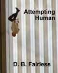 Attempting Human