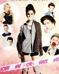 Love me or Hate me - One Direction.