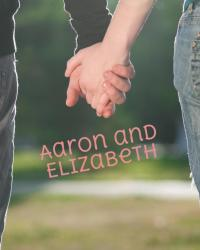 Aaron and Elizabeth