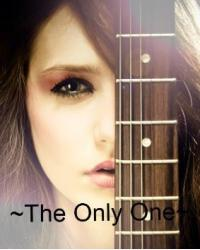 ~The Only One~