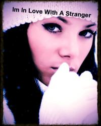 Im In Love With A Stranger