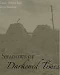 Shadows of Darkened Time