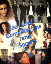 Teen love 2 complications and secrets