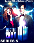 Doctor Who Episode Poems: Series 5