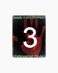 Deadly 3 (Larry Stylinson)