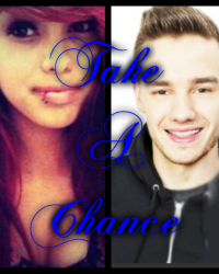 Take A Chance (Liam Payne Fanfic)