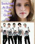Switched At Birth Then Given Up. { 1D }