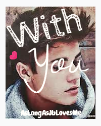 With you (A Justin Bieber Fanfiction)