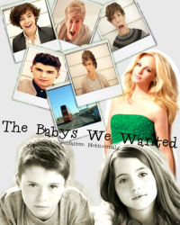 The Babys We Wanted 2 ~ 1D *Pause*