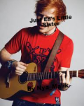Just Ed's Little Sister (Niall Horan love story)