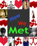 How We Met