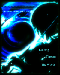 Echoing Through The Woods