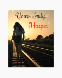 Yours Truly, Harper♡