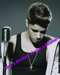 Once a Belieber always a Belieber