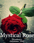 Mystical Rose (ON HOLD)