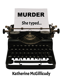 Murder, she typed