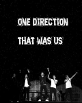 One Direction: That Was Us