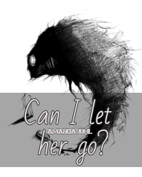 Can I let her go?