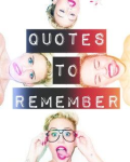 ※※※Quotes To Remember※※※