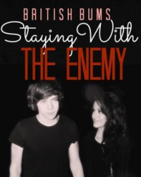 Staying With The Enemy (Sequel to SWTE)