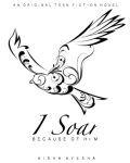 Because of him, I Soar
