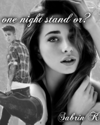 Justin Bieber- One night stand or?