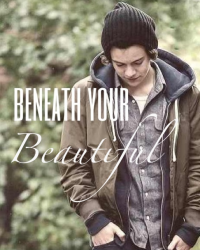 Beneath Your Beautiful (a Harry Styles fanfic)