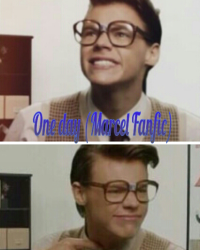One Day (Marcel Fanfic)