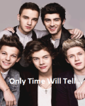Only Time Will Tell...