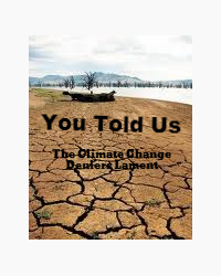 You Told Us ( The Climate Change Deniers Lament)
