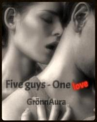 Five guys - one love