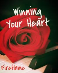 Winnning Your Heart (Sequel to Love You Forever)