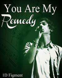 You are my remedy