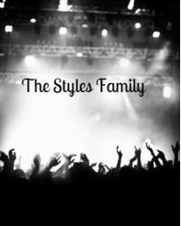 The Styles Family [ COMING SOON TO A WEBSITE NEAR YOU]