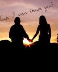 Can I even trust you?..