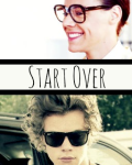 Start Over (Marcel/Harry Styles) - Coming Soon!!