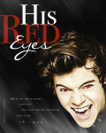 His Red Eyes