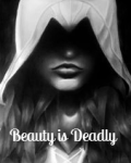 Beauty is Deadly