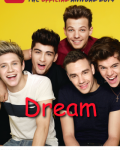 Dream | One Direction *COMPLETE*
