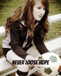 Never Loose Hope
