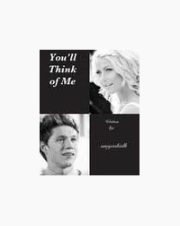 You'll Think of Me (One Direction fanfic)