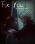 Fix You ~ Dramione fan fiction