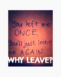 Why Leave?