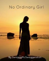 I'm no ordinary girl (One Direction fanfiction)