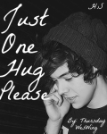 Just One Hug, Please *Harry Styles*