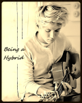 Being a Hybrid (One Direction - Niall)