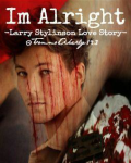 Im Alright ||LARRY STYLINSON STORY||