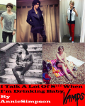 I Talk A Lot Of S*** When I'm Drinking Baby (The Vamps Fanfic)