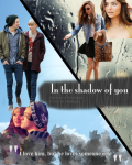 In the shadow of you - 1D